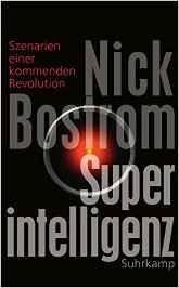 Nick Bostroms Buch Superintelligenz